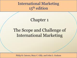 Chapter 1 The Scope and Challenge of  International Marketing