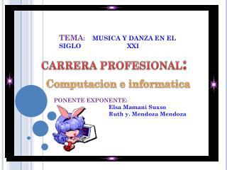 PONENTE EXPONENTE:        Elsa Mamani  S uxso       Ruth y. Mendoza  Mendoza