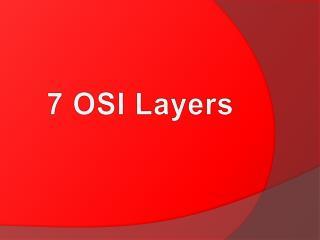 7 OSI Layers
