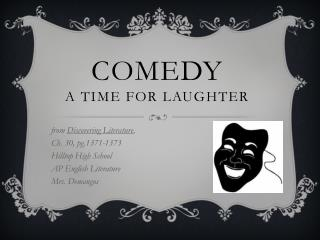 Comedy a Time for laughter