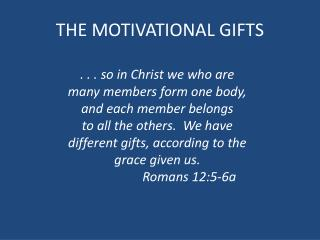 THE MOTIVATIONAL GIFTS