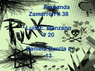 Fernanda Zamarron # 38 Luis E. Manzano # 20 Daniela Garcia # 13 Carlo Avila # 5