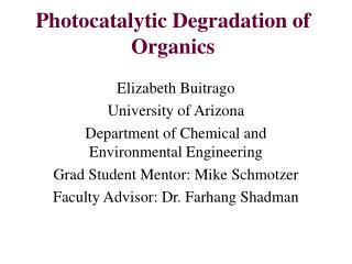 Photocatalytic Degradation of Organics