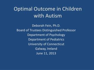 Optimal Outcome in  Children with  Autism