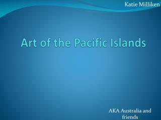 Art of the Pacific Islands