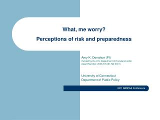 What, me worry? Perceptions of risk and preparedness