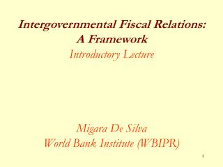 Intergovernmental Fiscal Relations: A Framework Introductory ...