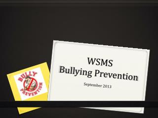 WSMS  Bullying Prevention