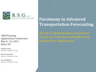 Parsimony in Advanced Transportation Forecasting
