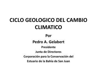 CICLO GEOLOGICO DEL CAMBIO CLIMATICO