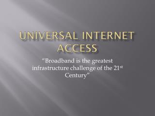Universal Internet Access