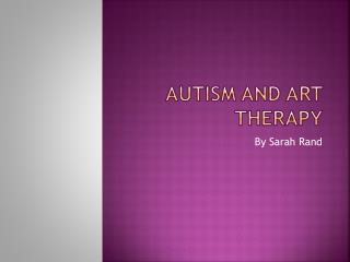 Autism and Art Therapy
