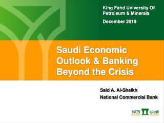 Saudi Economic Outlook & Banking  Beyond the Crisis