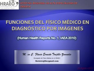 FUNCIONES del Físico Médico en DIAGNÓSTICO POR IMÁGENES