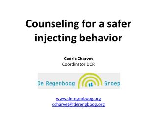 Counseling for a safer injecting behavior