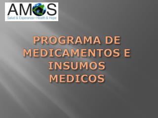 PROGRAMA DE MEDICAMENTOS E INSUMOS MEDICOS