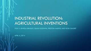 Industrial Revolution: agricultural inventions