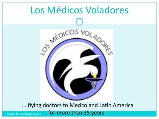 Los  Médicos Voladores