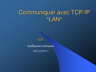 Communiquer avec TCPIP