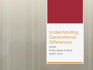 Understanding Generational Differences