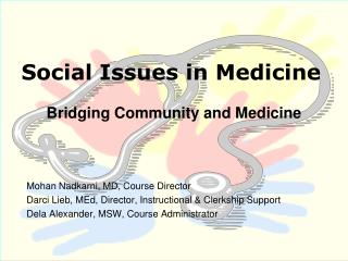 Social Issues in Medicine