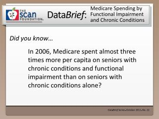 Medicare Spending by Functional Impairment and Chronic Conditions