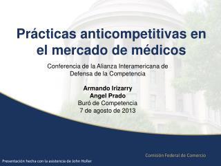 Prácticas anticompetitivas en el mercado de  médicos