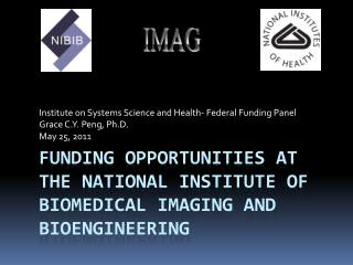 Funding Opportunities at the National Institute of Biomedical Imaging and Bioengineering