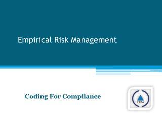 Empirical Risk Management