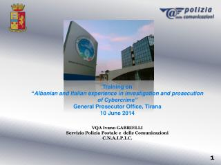 "Training on "" Albanian and Italian experience in investigation and prosecution of Cybercrime"""
