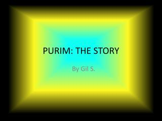 PURIM: THE STORY