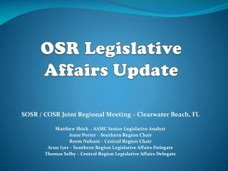OSR Legislative Affairs Update