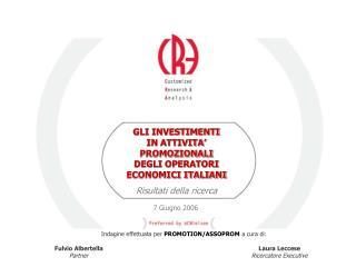 GLI INVESTIMENTI IN ATTIVITA' PROMOZIONALI DEGLI OPERATORI ECONOMICI ITALIANI