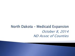 North Dakota – Medicaid Expansion