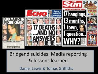 Bridgend suicides: Media reporting & lessons learned