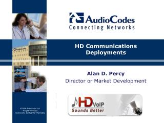 Alan D. Percy Director or Market Development