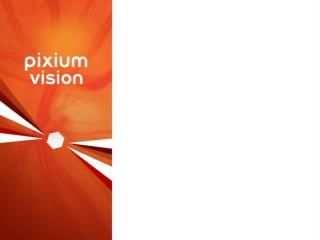 Pixium  Vision  at  a  glance