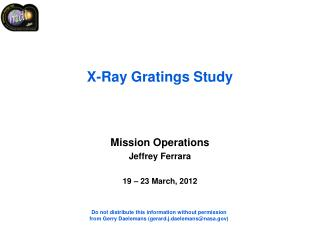 X-Ray Gratings Study