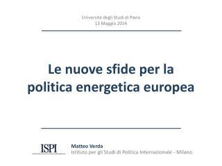 Matteo Verda Istituto per gli Studi di Politica Internazionale - Milano