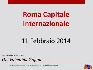 Roma Capitale Internazionale 11 Febbraio 2014