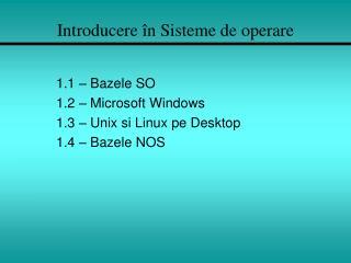 Introducere î n  Sisteme  de  operare