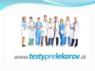 Základná charakteristika a výhody portálu  www.testyprelekarov.sk