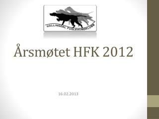 Årsmøtet HFK 2012