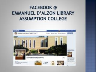 Facebook  @  Emmanuel d'Alzon Library Assumption College