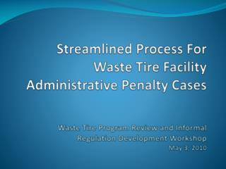 Streamlined Penalty Enforcement Program