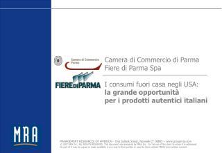 Camera di Commercio di Parma Fiere di Parma Spa I  consumi fuori  casa  negli  USA: