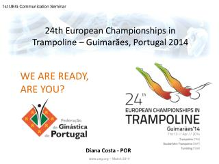 24th  European Championships  in Trampoline – Guimarães, Portugal 2014