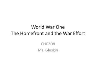 World War One The  Homefront  and the War Effort