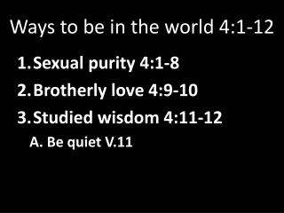 Ways to be in the world 4:1-12
