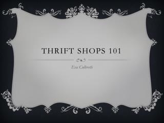 Thrift Shops 101